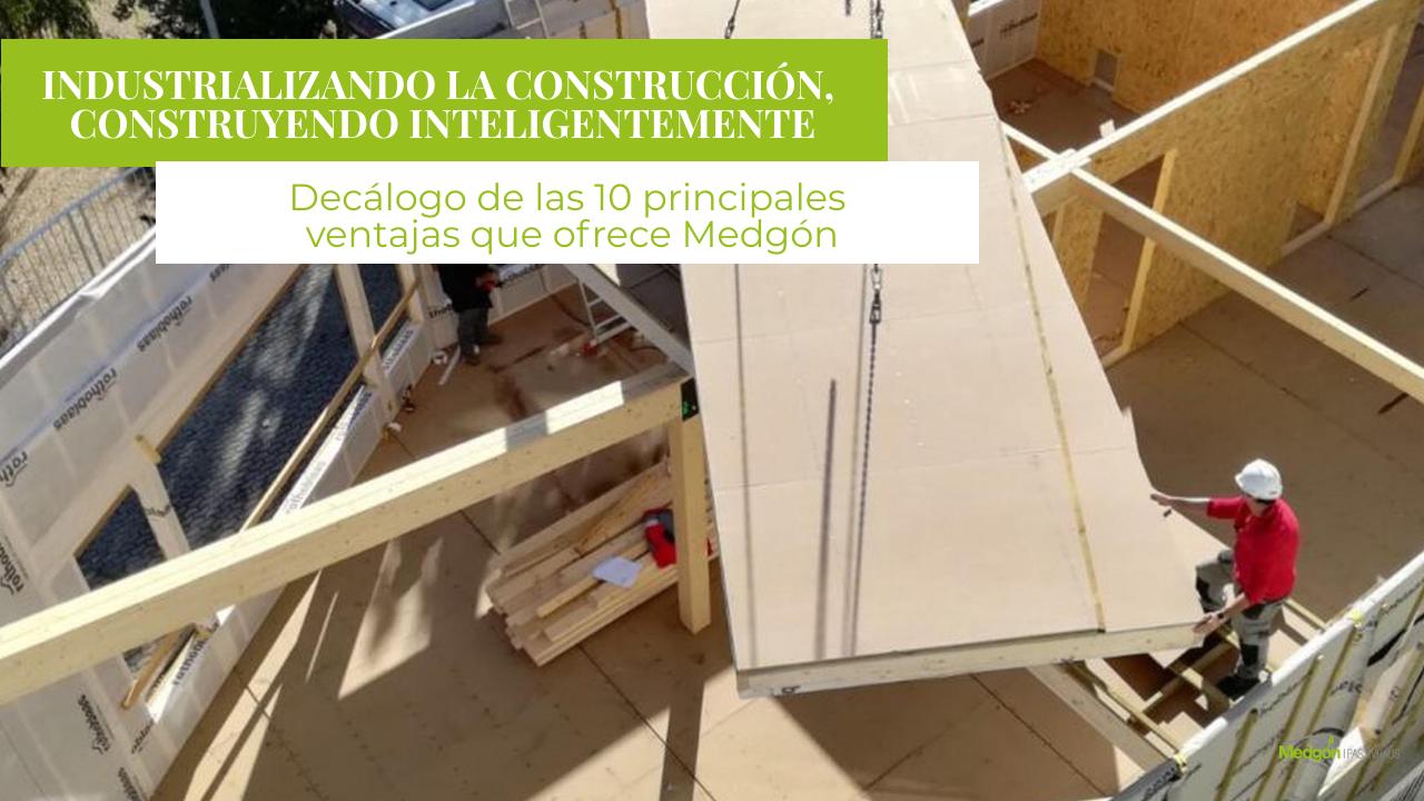 Industrializando la construcción, Construyendo inteligentemente